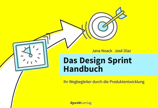 das-design-sprint-handbuch-jana-noack-jose-diaz